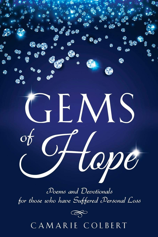Gems of Hope by Camarie Colbert