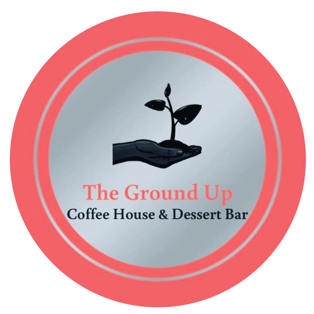 The Ground Up Coffee House & Dessert Bar